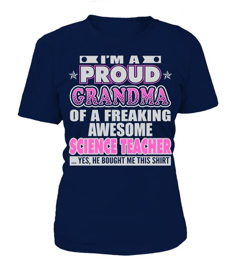 # PROUD GRANDMA OF SCIENCE TEACHER JOB T SHIRTS .  PROUD GRANDMA OF SCIENCE TEACHER JOB T-SHIRTS. IF YOU PROUD YOUR JOB, THIS SHIRT MAKES A GREAT GIFT FOR YOU AND YOUR GRANDMA ON THE SPECIAL DAY.---SCIENCE TEACHER T-SHIRTS, SCIENCE TEACHER JOB SHIRTS, SCIENCE TEACHER FUNNY T SHIRTS, SCIENCE TEACHER GRANDMA SHIRTS, SCIENCE TEACHER TEES, SCIENCE TEACHER HOODIES, SCIENCE TEACHER LONG SLEEVE, SCIENCE TEACHER FUNNY SHIRTS, SCIENCE TEACHER JOB, SCIENCE TEACHER HUSBAND, SCIENCE TEACHER GRANDMA…