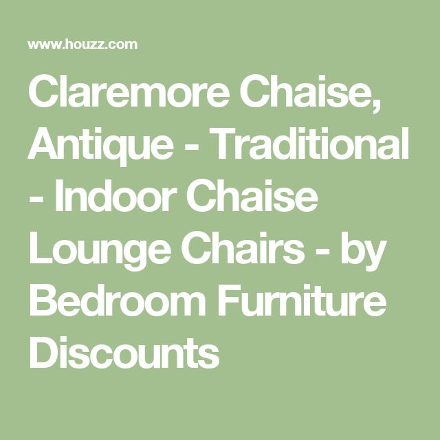 Claremore Chaise, Antique - Traditional - Indoor Chaise Lounge Chairs - by Bedroom Furniture Discounts