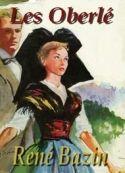 Les Oberlé - René Bazin Sur fond d'histoires d'amour, l'auteur nous raconte la déchirure de l'âme alsacienne et celle de familles, d'amis suite à l'annexion de l'Alsace-Lorraine par la Prusse en 1870.  Lecture: Ar Men  Durée: 8h37min