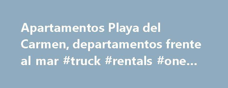 Apartamentos Playa del Carmen, departamentos frente al mar #truck #rentals #one #way http://rental.nef2.com/apartamentos-playa-del-carmen-departamentos-frente-al-mar-truck-rentals-one-way/  #departamento en renta # Mareazul: Una vida sofisticada y llena de lujos frente al mar Apartamentos Playa del Carmen, departamentos frente al mar Despertar con el sonido de las olas, caminar en la playa al atardecer, disfrutar un juego de golf rodeado de vegetaciГіn y bellos lagos, reencontrarse con uno…