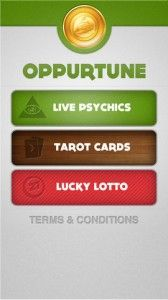 Oppurtune - This app serves as your one-stop-shop for all things psychic and foreshadowed and a thorough compendium of psychic and fortune telling knowledge. It is primarily a lotto generator, but also has a very nifty tarot reading feature. And it does it all with a gorgeous Web 2.0-inspired interface with lots of soft tones, large touch-friendly buttons and simplistic interface navigation. All in all, it's a marvelous, good-looking, easy-to-manage psychic interpretation app.