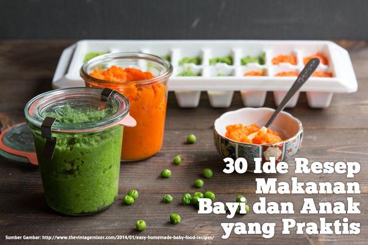 30 Ide Resep Makanan Bayi dan Anak yang Praktis