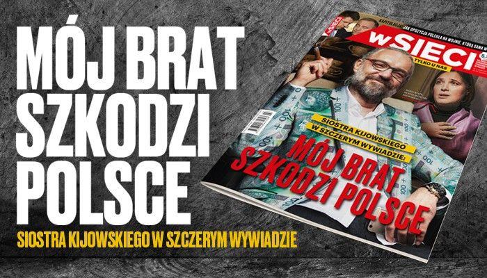 """W tygodniku """"wSieci"""" sensacyjny wywiad z Martą Wiatr, siostrą Mateusza Kijowskiego."""