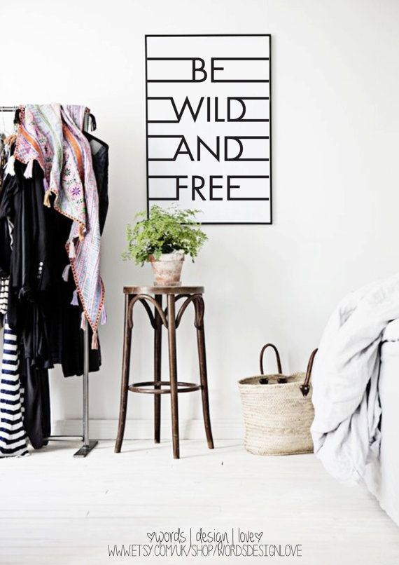 Be Wild And Free - Uplifting Black & White Typography Poster on Etsy, $20.08