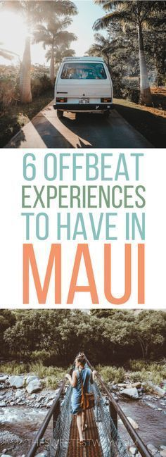 6 offbeat Maui experiences you never knew you wanted to have! Things to do in #Maui #Hawaii #hawaiitravel