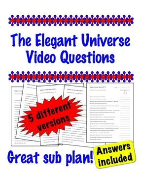 The Elegant Universe Video questions - Great Sub Plan!.... foolproof for the non-science substitute! $