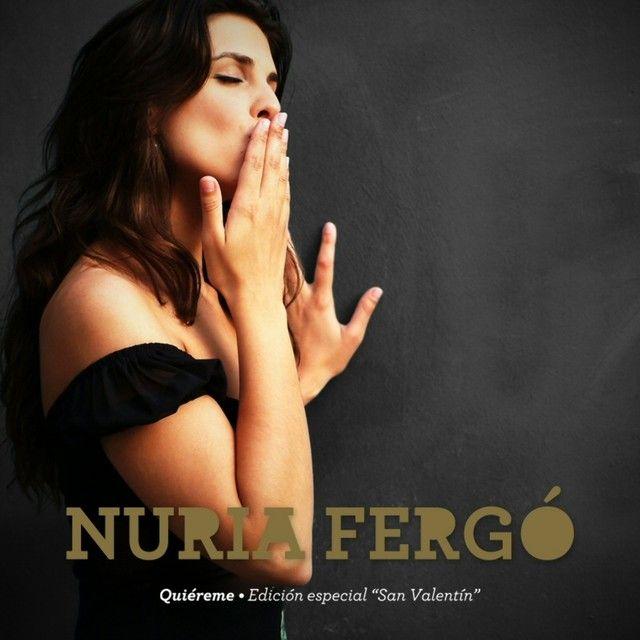 """Quiéreme - Edición Especial San Valentín"" by Nuria Fergó was added to my Descubrimiento semanal playlist on Spotify"