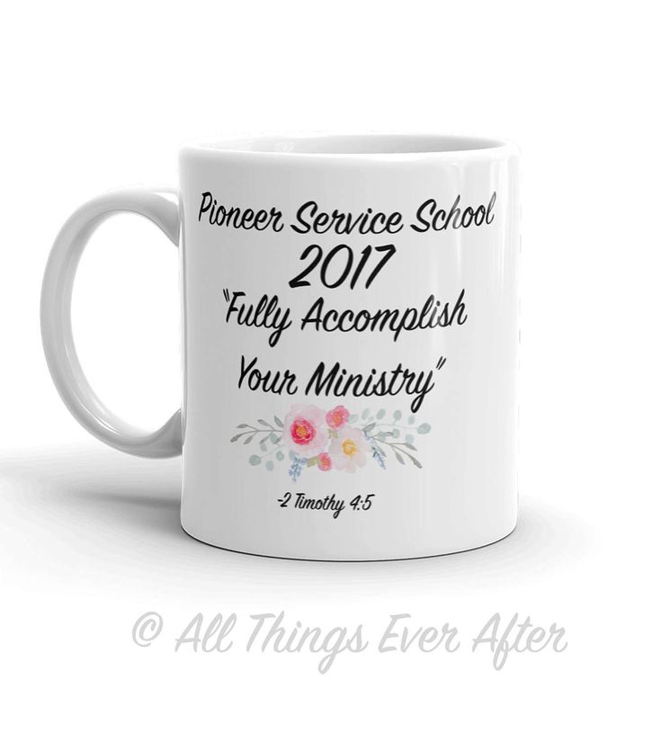 Pioneer School Gift | JW | MUG | Fully Accomplish Your Ministry | 2 Tim 4:5 | Elder's | Gift | Baptism | Present | Jw Org by AllThingsEverAfter on Etsy