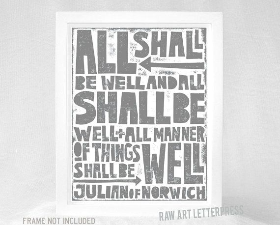 Inspirational letterpress typography quote print All shall be well Julian of Norwich on Etsy, $20.00
