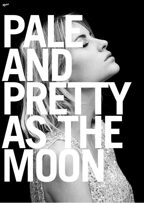Pretty as the moon.