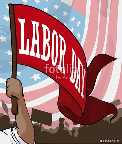 Poster with Worker's Protest for Labor Day