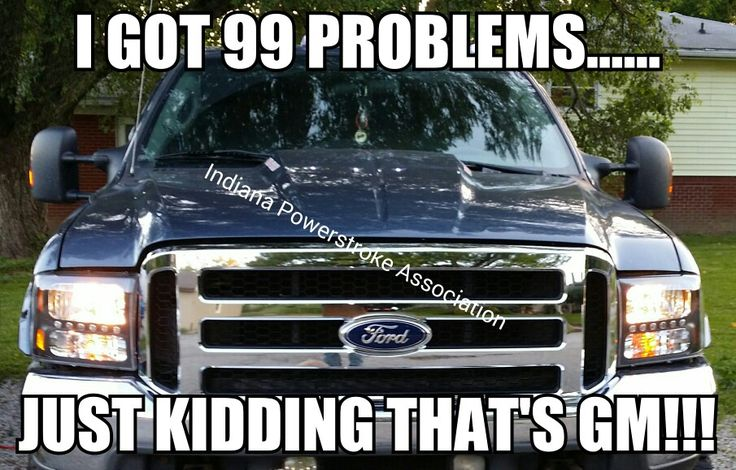 Meme I made. Indiana powerstroke association. F250, Diesel, F350, Ford, Smoke, Black, Six liter, Six oh,  6.0, general motors,  problems, recalls, chevy, duramax, cummins,