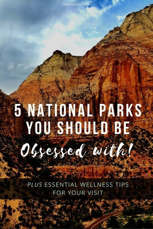 Which of these 5 amazing #NationalParks would you visit first? (plus check out my wellness tips for your trek). #Healthyskinsolutions #MotherDirt  [sponsored]