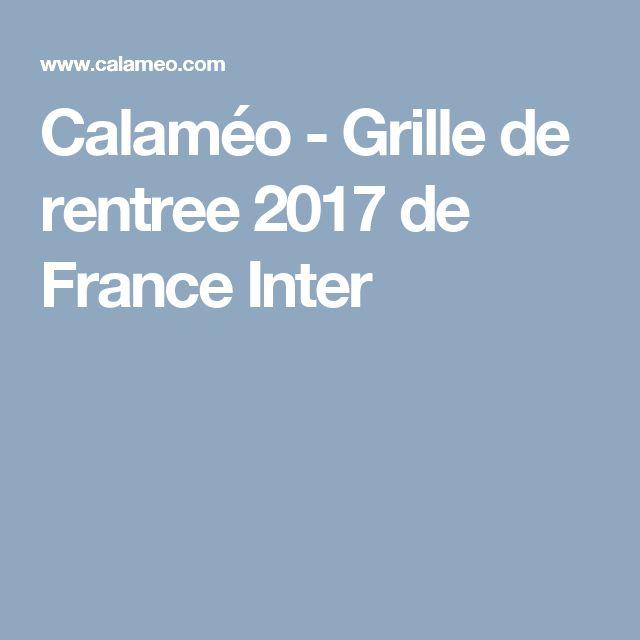 Calaméo - Grille de rentree 2017 de France Inter