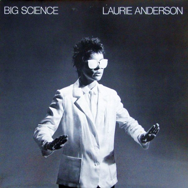 Laurie Anderson - Big Science (Vinyl, LP, Album) at Discogs  1982