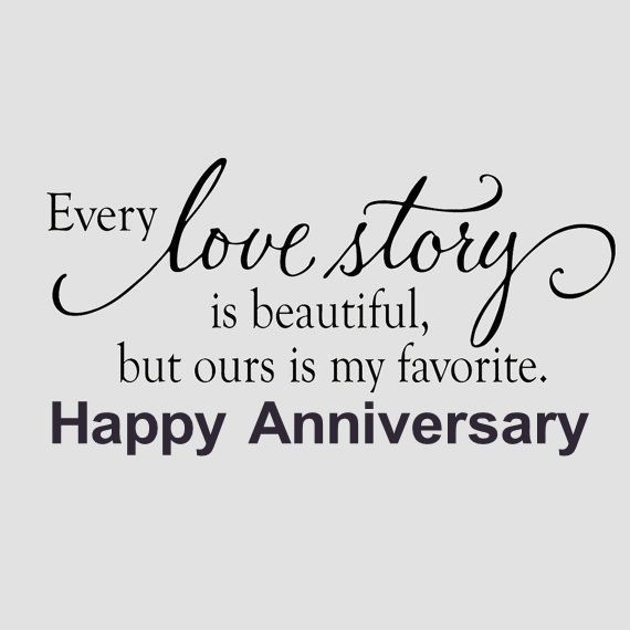 Our Love Story Is My Favorite Happy Anniversary marriage marriage quotes…
