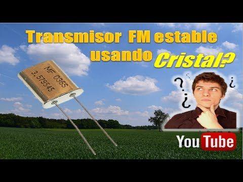 Transmisor fm a cristal modulado audio - YouTube