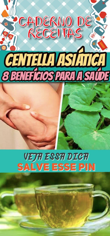 Cha De Centella Asiatica 8 Beneficios Para A Saude Chadecentella