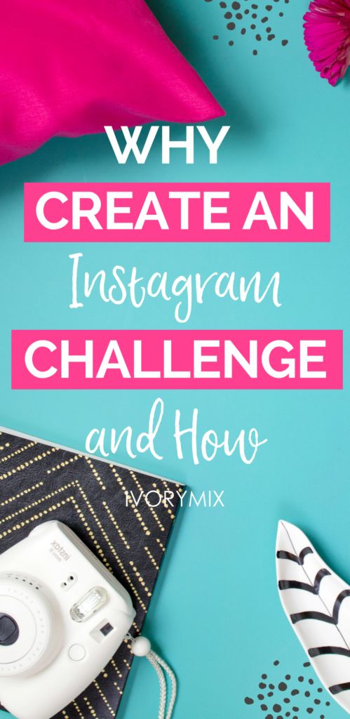 Why you should create an Instagram challenge and how to do it