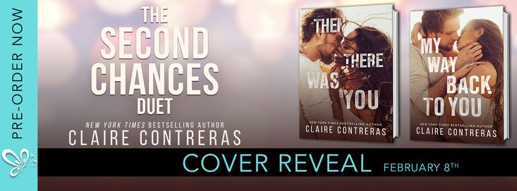 Cover Reveal.....The Second Chances Duet by Claire Contreras