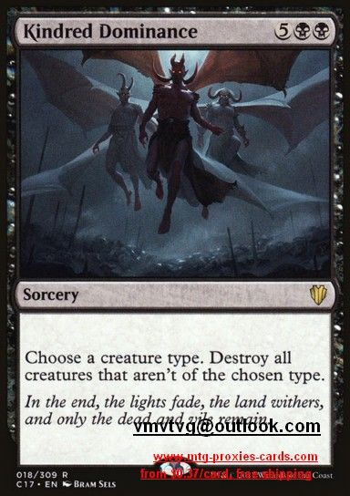 Kindred Dominance.full C17 - Commander 2017 magic the gathering mtg proxy cards from $0.37 all cards available customize