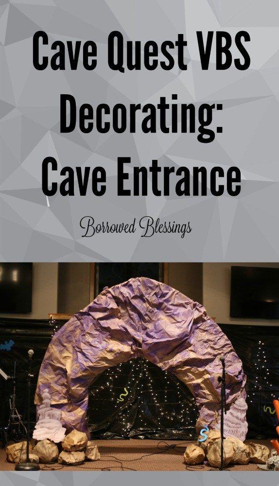 Cave Quest VBS Decorating - Cave Entrance - BorrowedBlessings.net
