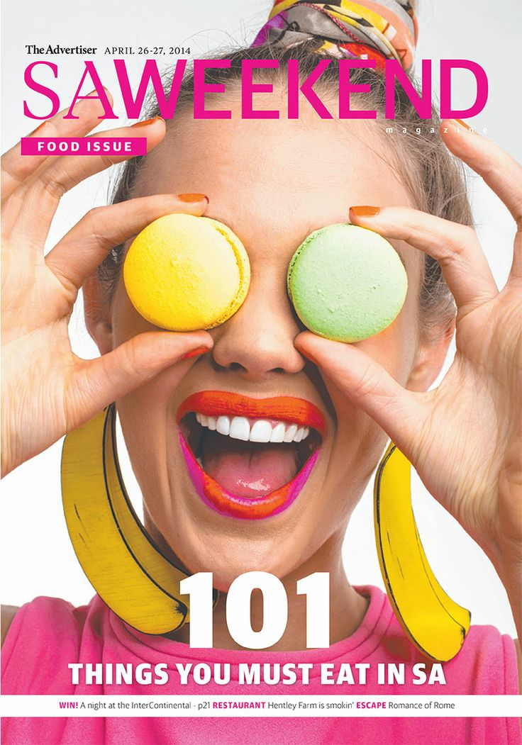 saweekend magazine's FOOD ISSUE. Featuring the 101 must-try foods in South Australia. #Adelaide April 26 2014 #food