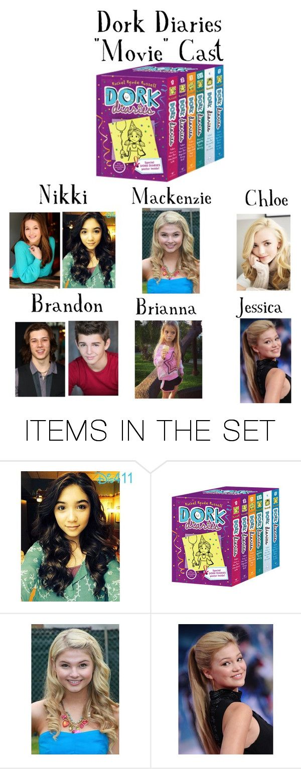 """Dork Diaries ""Movie"" Cast"" by uniquely-yourself ❤ liked on Polyvore featuring art and dorkdiaries"