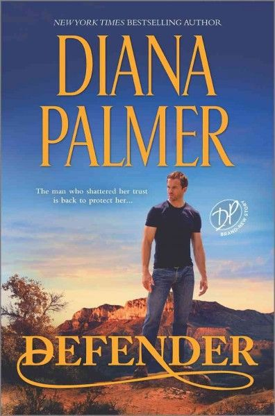 Defender, by Diana Palmer -- JUNE