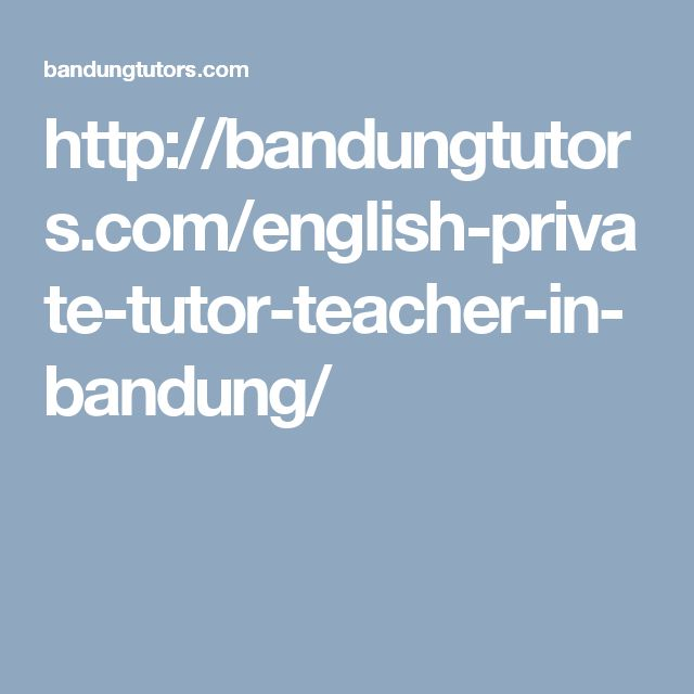 http://bandungtutors.com/english-private-tutor-teacher-in-bandung/