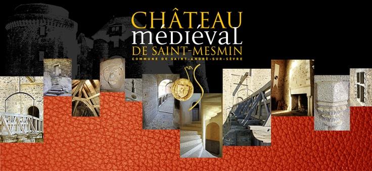 Château de Saint Mesmin | Lechâteaufortenanimations!