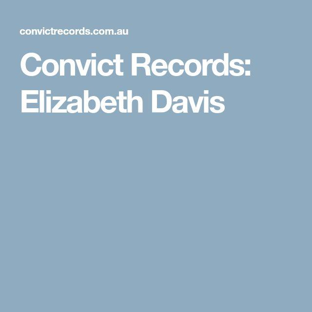 Convict Records: Elizabeth Davis