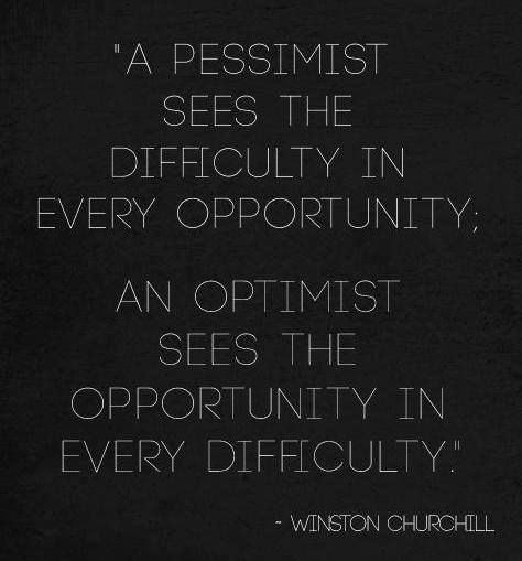 be optimist to see opportunity