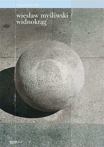 Widnokrąg/ Wiesław Myśliwski (Nagroda Nike 1997)