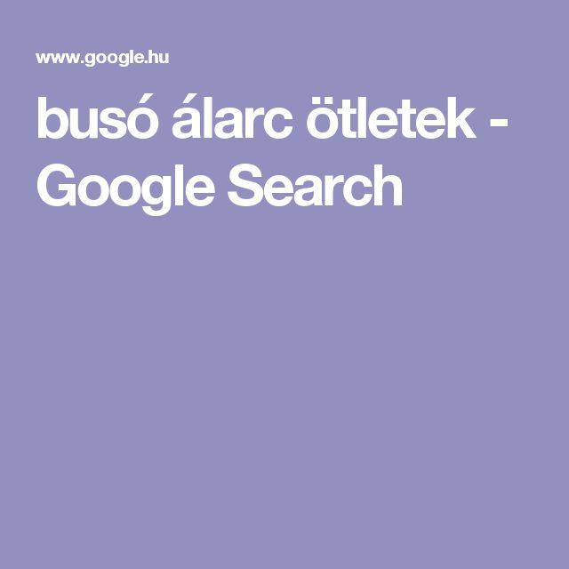 busó álarc ötletek - Google Search