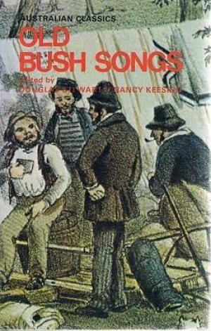 Old Bush Songs And Rhymes Of Colonial: Stewart Douglas; Keesing