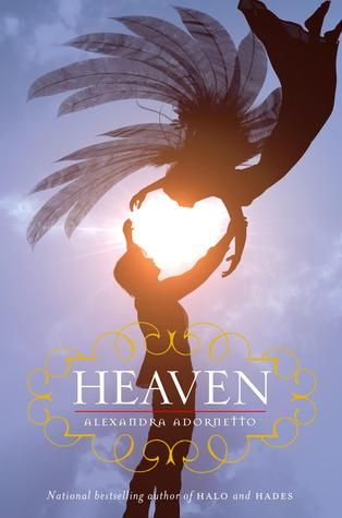 Whoever designed the covers for this series deserves all the awards. Just stunning.  Heaven by Alexandra Adornetto
