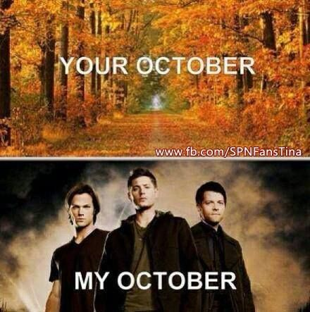 Your October-My October