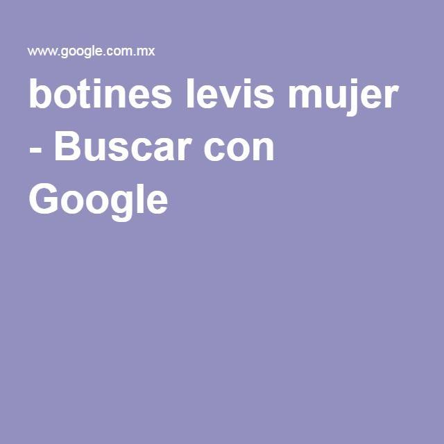 botines levis mujer - Buscar con Google