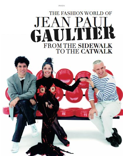 Focus Chapter - The fashion  world of Jean Paul Gaultier from the sidewalk to the catwalk. #JeanPaulGaultier #catwalk #sidewalk #fashion #woman #style #womanswear #dress #look