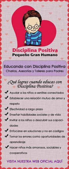DISCIPLINA POSITIVA | pequenogranhumano. Para saber mucho más sobre bienestar y salud infantil visita www.solerplanet.com
