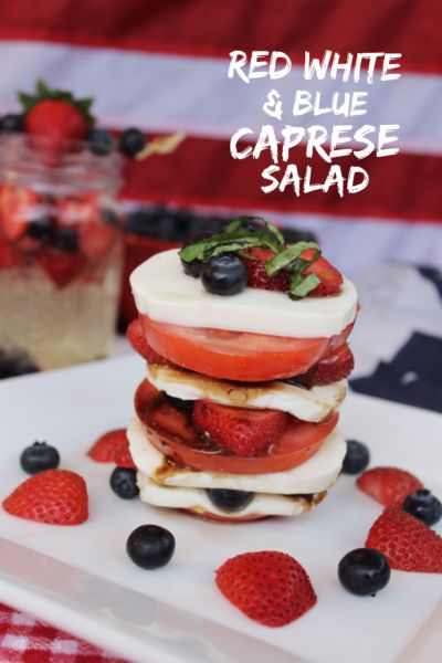 Classic Caprese Salad gets the All American Red White & Blue touch with fresh berries. This is Easy Entertaining perfect for 4th of July, Memorial Day or any day you want to celebrate the USA! #SundaySupper