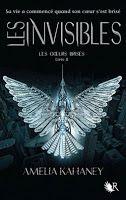 Les lectures de Mylène: Les coeurs brisés, tome 2 : Les Invisibles de Amel...