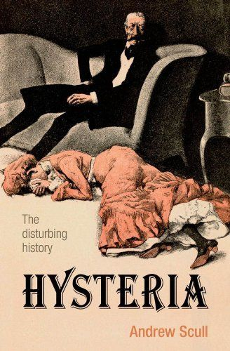 Hysteria: The disturbing history, http://www.amazon.co.uk/dp/B006H07PYQ/ref=cm_sw_r_pi_awdl_zSKmtb0TV9MV4