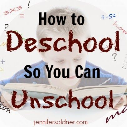 How to Deschool So You Can Unschool