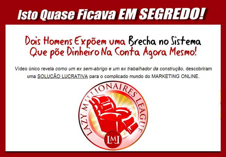 Tudo Sobre Os Lazy Millionaires em Portugal e Brasil. Pede Informações Verdadeiras Aqui: http://www.nunoprates.com.pt/?p=lazy_millionaire