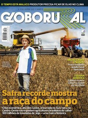 Mesmo com intempéries, estimativas garantem uma colheita de 100 milhões de toneladas de soja; confira esse e outros destaques da Globo Rural