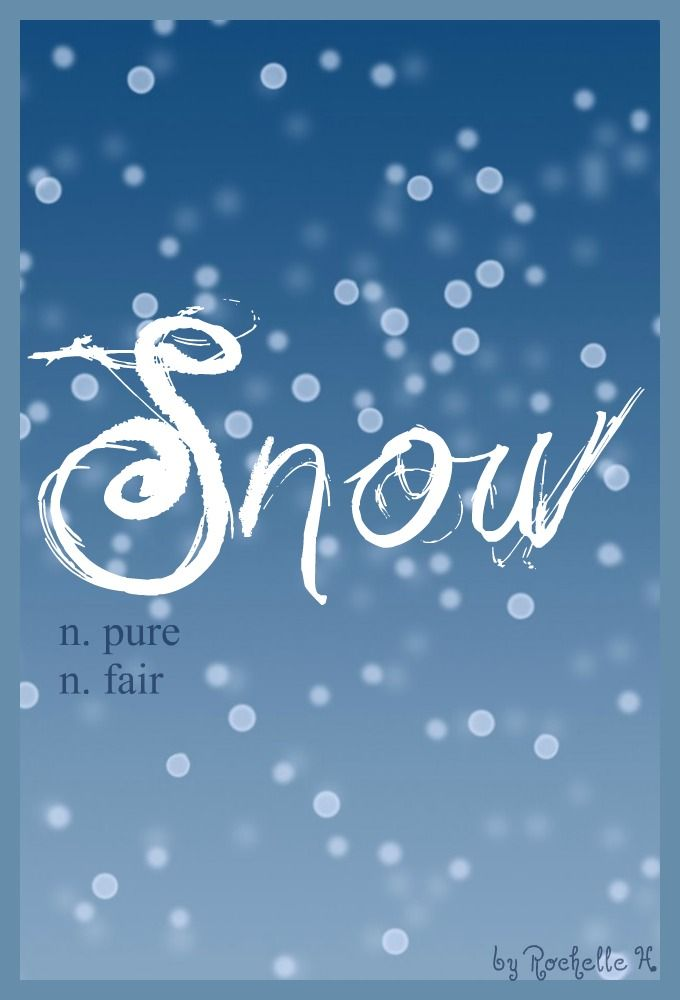 Baby Girl Name: Snow. Meaning: Pure and Fair. Origin: English. #christmas #name http://www.pinterest.com/vintagedaydream/baby-names/