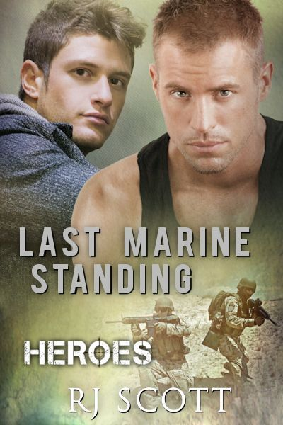 Last Marine Standing Available 8th October RJ Scott - Last Marine Standing [] - $4.95 : Love Lane Books, - the home of happy ever after