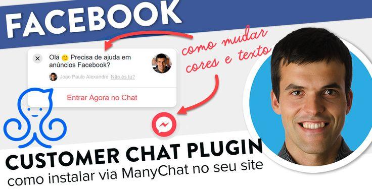 Como instalar Customer Chat Plugin com ManyChat. https://joaoalexandre.com/blogue/como-instalar-customer-chat-plugin-manychat/